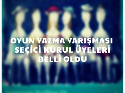 Güzel Ordu  14. Aydın Üstüntaş Geleneksel Anadolu Tiyatrosu Oyun Yazma Yarışması Seçici Kurulu Belli Oldu!